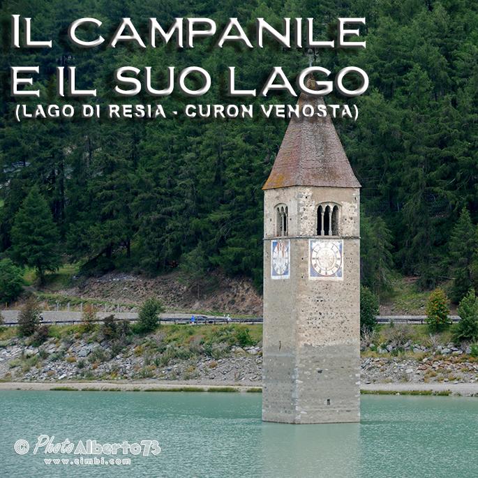 [luoghi] Il campanile e il suo lago