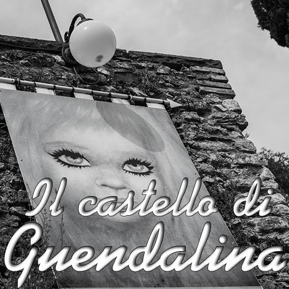 [reportage] Il Castello di Guendalina